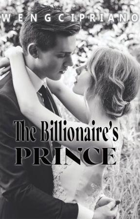 The Billionaire's Prince by AngelaVictoria28