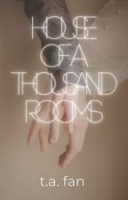 House of a Thousand Rooms by uxecila