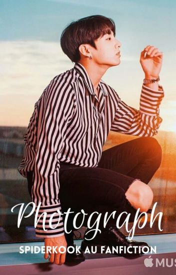 Photograph (Spiderkook ff)