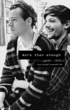 more than enough by louistomlinsonkink