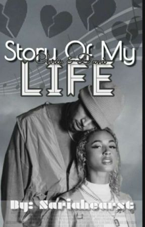 The Story of My Life by sariahearst