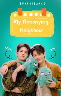 My Annoying Neighbour : BrightWin cover