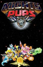 PAW Patrol:The Mighty Pups by CHASEBOII69