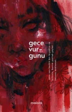 GECE VURGUNU 0,1 by Maiora