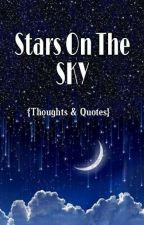 Stars on the Sky | Thoughts & Quotes|  by ShreyaPawar15