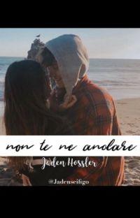 non te ne andare | Jaden Hossler cover