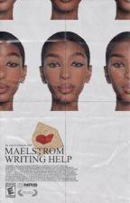 maelstrom  |  WRITING HELP by crierayla
