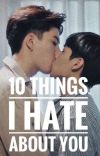 10 THINGS I HATE ABOUT YOU cover