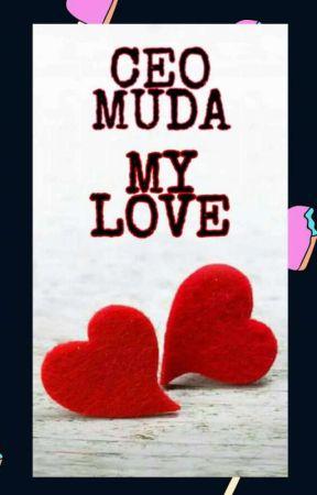CEO MUDA MY LOVE by RASH_06