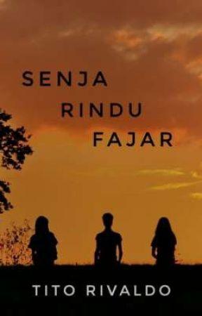 Senja Rindu Fajar by Rivaldo1609