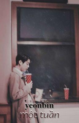 [ YeonBin ] - Một Tuần