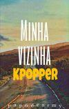 Minha Vizinha Kpopper cover