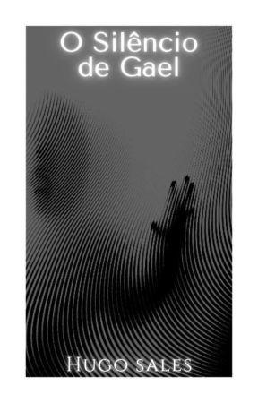 O Silêncio de Gael by HugoSales