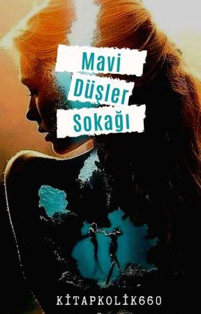 Mavi düşler sokağı by Kitapkolik660