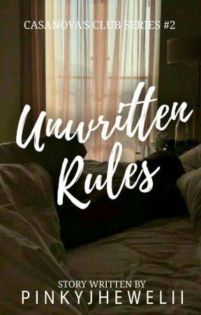 Casanova's Club #2: Unwritten Rules by pinkyjhewelii