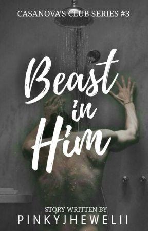 Casanova's Club #3: Beast in Him by pinkyjhewelii