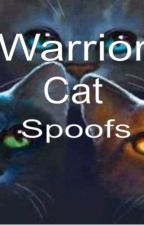 Warrior Cat Spoofs by Spottedleaf74