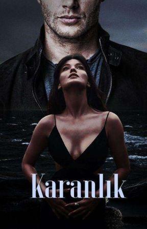 KARANLIK by Kitaqkurduu