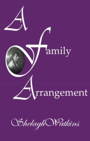 A Family Arrangement by ShelaghWatkins
