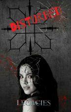 Disturbed  Legacies  by Deya0302