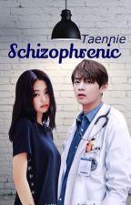 schizophrenic||•TAENNIE•|| by jeon_mukemmel_kook
