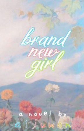 Brand New Girl by aijuwon