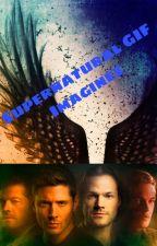 Supernatural Gif Imagines by SPNFAM227