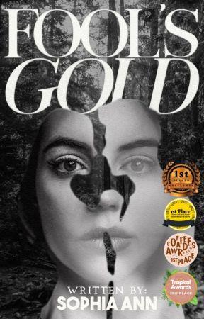 Fool's Gold  by Sofiiiii17