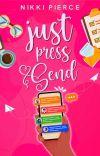 Just Press Send (Summit University Book 1) cover
