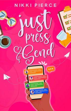 Just Press Send (Summit University Book 1) by NikkiPierceBooks