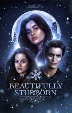 𝐁𝐄𝐀𝐔𝐓𝐈𝐅𝐔𝐋𝐋𝐘 𝐒𝐓𝐔𝐁𝐁𝐎𝐑𝐍, Edward Cullen & Bella Swan by -goddesstier