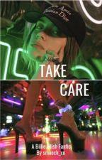 Take Care // Billie Eilish by Smooch_xo