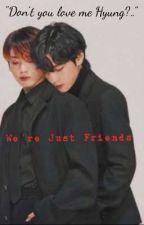 JUST FRIENDS | Taekook by ffyoonseokff