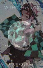 Within Her Eyes - Kimetsu No Yaiba by oldschoolespejuelos
