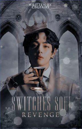 [OG]Switches Soul   REVENGE•kth by CBGfairy