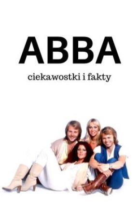 ABBA - ciekawostki i fakty by -niezdecydowana
