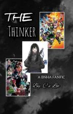 ☑The Thinker (A bnha Fanfic)  by Cv_lee