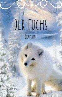 Der Fuchs || Dramione cover