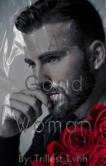 A Good Woman Chris Evans (BWWM)