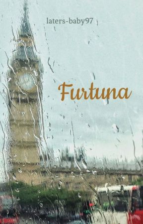 Furtuna by laters-baby97