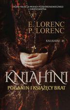 Poganin, Kniahini & Książęcy Brat autorstwa TheTwins90