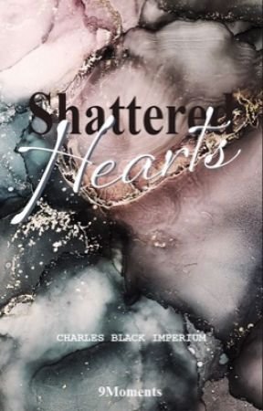 Shattered Hearts by 9Moments