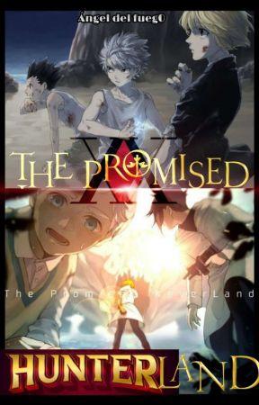 The Promised Hunterland [Libro 2] by Angeldelfueg0