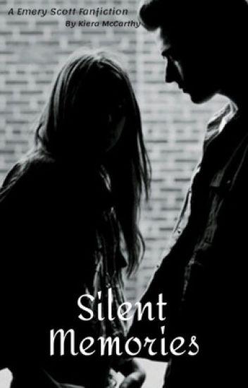 Silent Memories (Emery Scott)