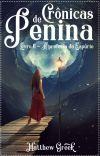 Crônicas de Penina - Livro 2 - A profecia do Espúrio (EM ANDAMENTO) cover