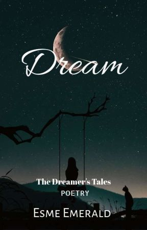 The Dreamer's Tale by MsNobody43