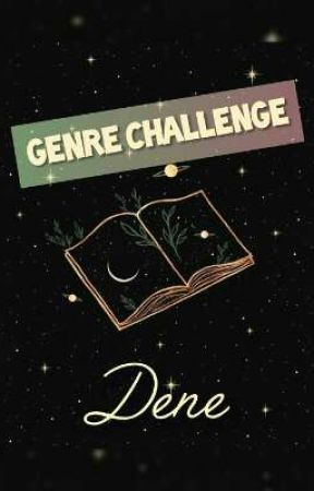 Genre Challenge by Denee20