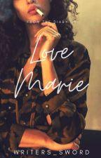 Love, Marie by NialMichaelis