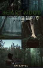 Heartwood (Forest Creature X Reader) by BattApple