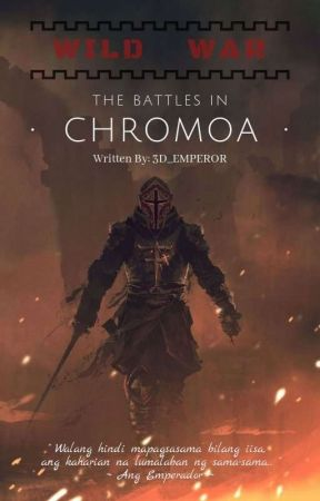 WILD WAR : THE BATTLES IN CHROMOA (Tagalog) by 3D_Emperor